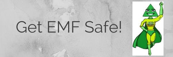 get EMF Safe!